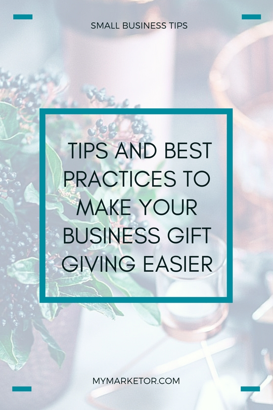 Tips and Best Practices to Make Your Business Gift Giving Easier