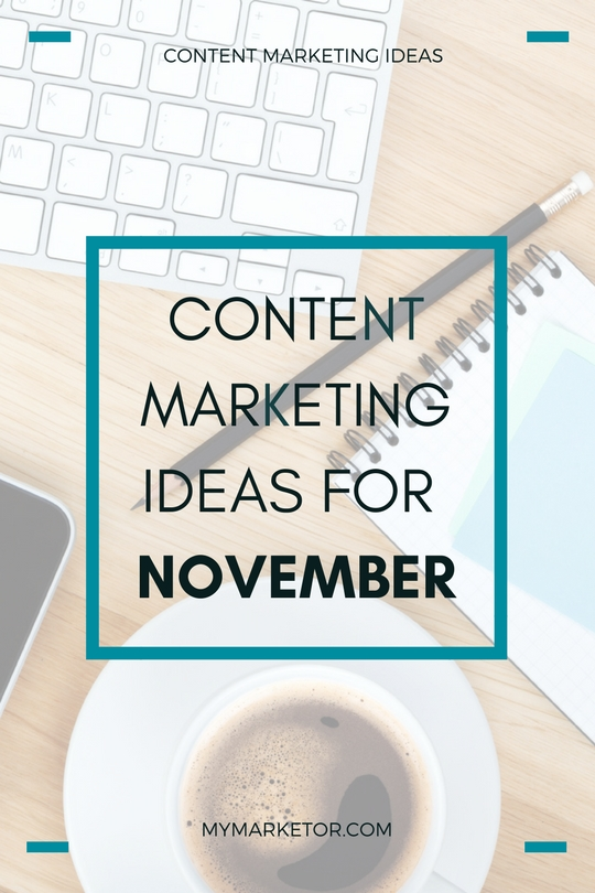 Content Marketing Ideas For November