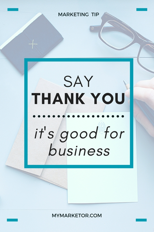 Say Thank You. It's Good for Business
