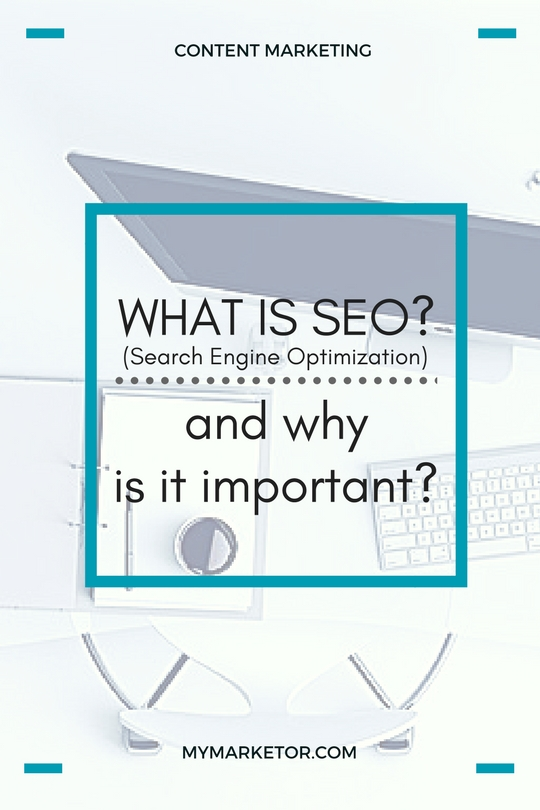 What is SEO (Search Engine Optimization) And Why Is It Important?