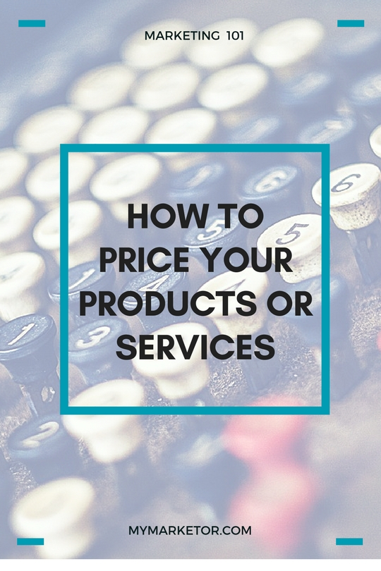 How to price your Products or Services