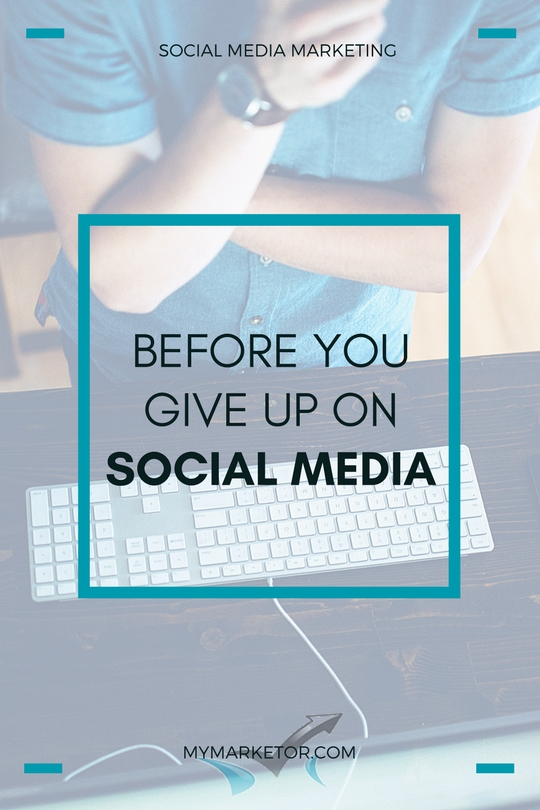 Before you give up on social media