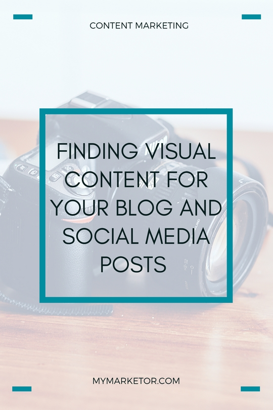 Finding Visual Content for Your Blog and Social Media Posts